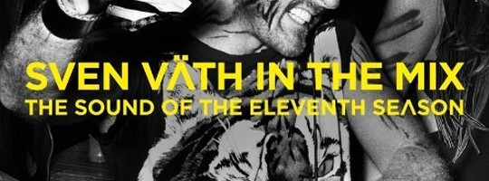 Sven Väth in the Mix - The Sound Of The Eleventh Season