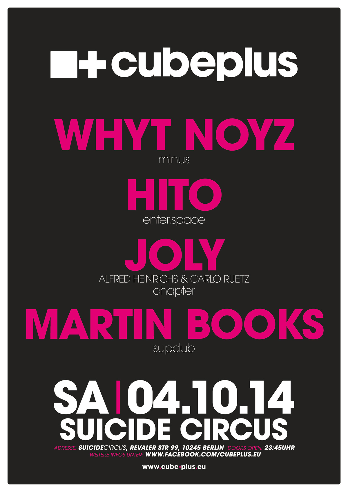 04.10.2014 – Cube Plus Night mit WHYT NOYZ & Hito & Supdub Residents – Suicide Circus, Berlin