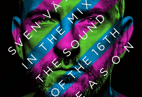 Sven Väth in the Mix – The Sound Of The 16th Season
