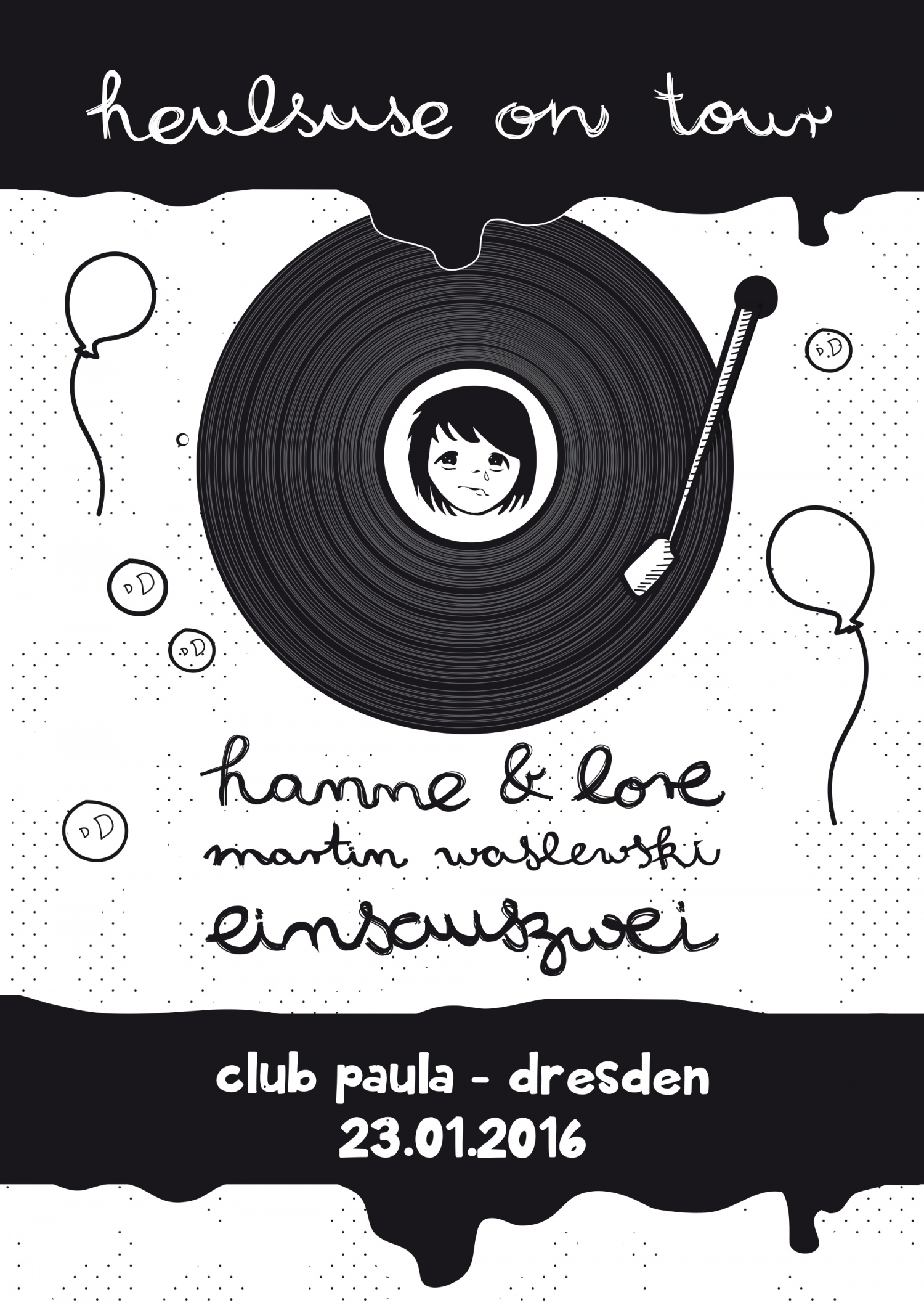23.01.2016 – heulsuse on Tour mit Hanne & Lore – Club Paula, Dresden
