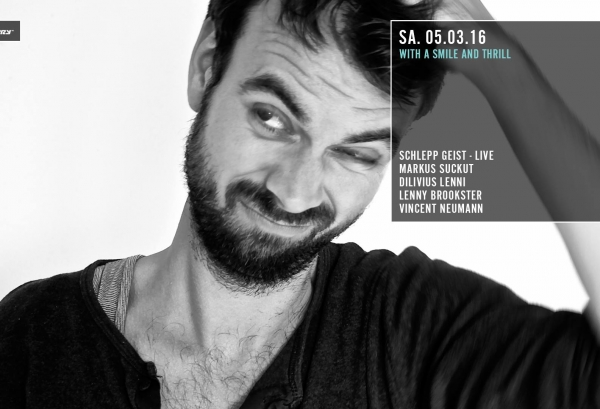 05.03.2016 – WITH A SMILE AND THRILL mit Markus Suckut & Schlepp Geist – Distillery, Leipzig