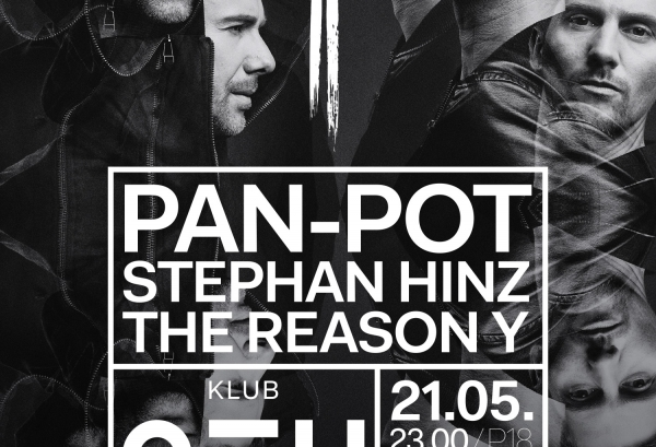 21.05.2016 – KLUB NEU mit Pan-Pot, Stephan Hinz & The Reason Y – KLUB NEU, Dresden