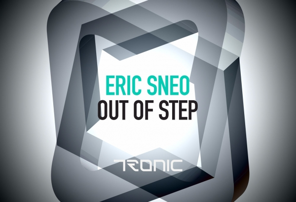 Eric Sneo - Out of Step (Tronic)