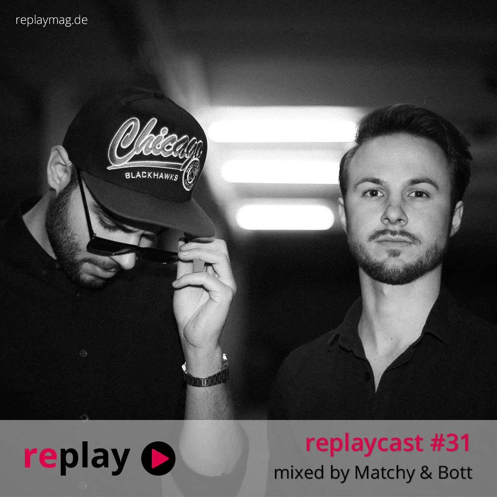 replaycast #31 - Matchy & Bott