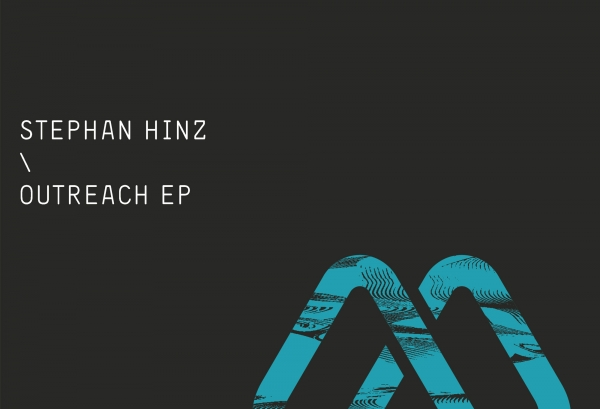Stephan Hinz - Outreach EP (MOOD Records)