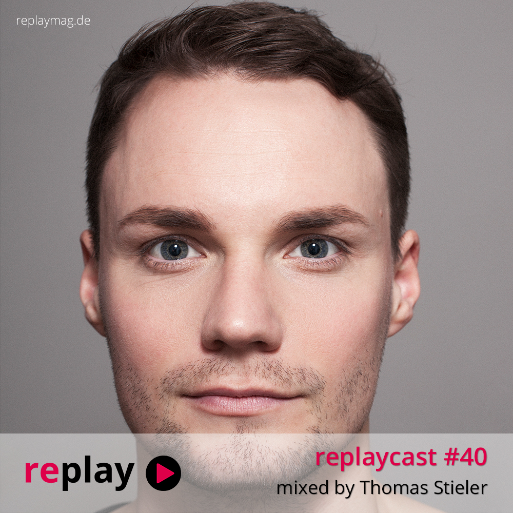 replaycast #40 - Thomas Stieler