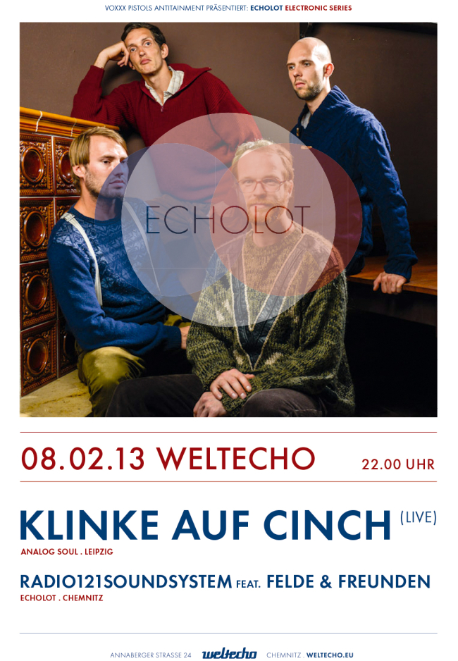 08.02.2013 – ECHOLOT electronic series Teil 6 – Weltecho Chemnitz