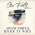 Adam Port & Here Is Why - Our Fate