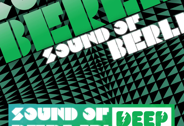 Sound of Berlin Deep Edition Vol.1