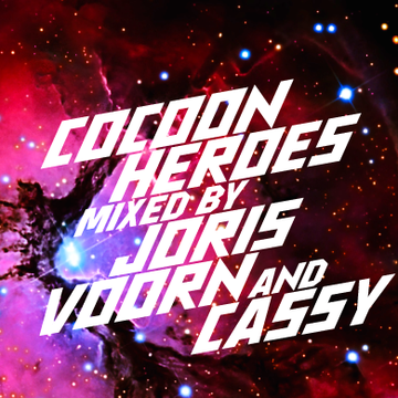 Cocoon Heroes mixed by Joris Voorn & Cassy