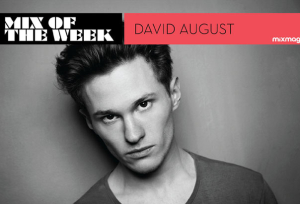 David August - Mixmag Mix Of The Week