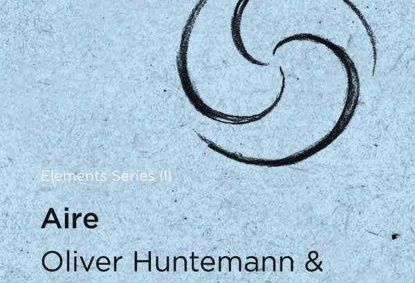 Elements Series III: Oliver Huntemann & Dubfire - Aire