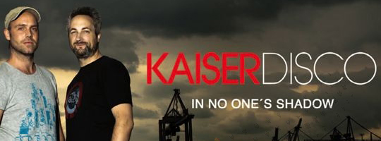 Kaiserdisco - In No Ones Shadow