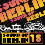 Sound of Berlin Vol. 15