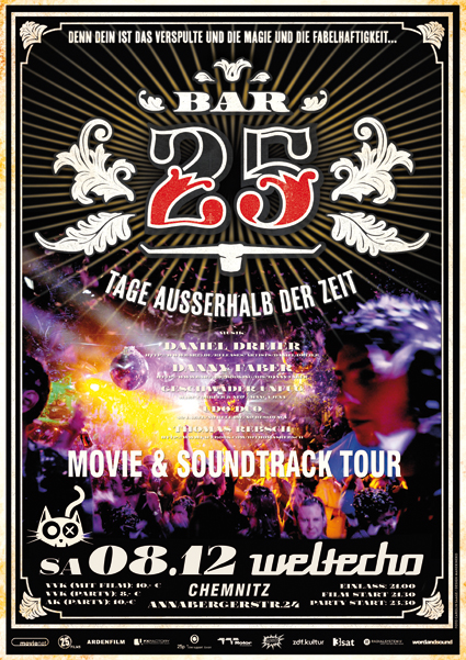 08.12.2012 - Bar25 Movie & Soundtrack Tour - Weltecho Chemnitz